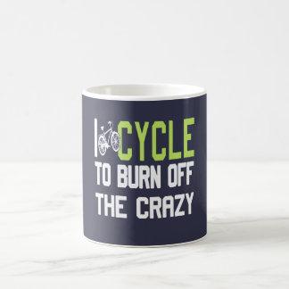 I Cycle to Burn Off the Crazy Basic White Mug