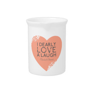 I Dearly Love A Laugh - Jane Austen Quote Pitcher