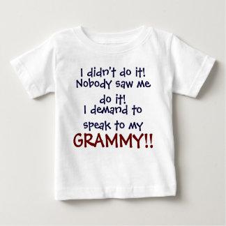 I demand to speak to my GRAMMY! Infant T-Shirt