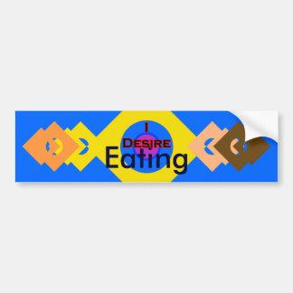 I Desire Eating Car Bumper Sticker