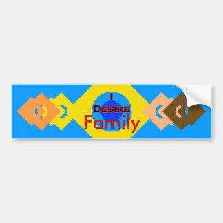 I Desire Family Car Bumper Sticker