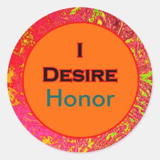 I Desire Honor Sticker
