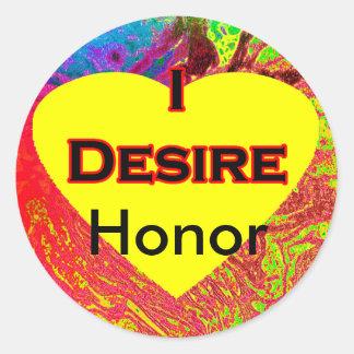 I Desire Honor Stickers