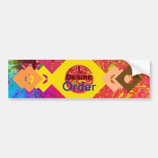 I Desire Order Car Bumper Sticker