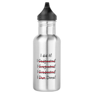 I did it Funny Misspelling Graduate Graduation Day 532 Ml Water Bottle