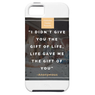 I didn't give you the gift of life, life gave me iPhone 5 case