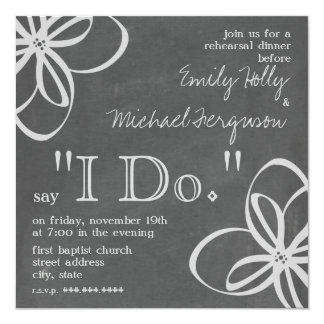 """I Do"" Chalk Inspired Rehearsal Dinner Invitation"
