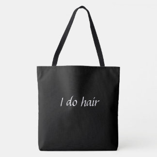 I do hair tote bag