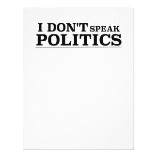 I Don't Speak Politics 21.5 Cm X 28 Cm Flyer