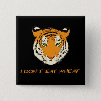 I Don't Eat Wheat 15 Cm Square Badge