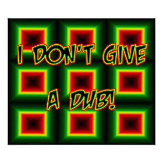 I don't give a DUB Poster