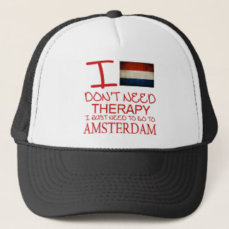I Dont Need Therapy I Just Need To Go To Amsterdam Trucker Hat