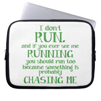 I Don't Run Laptop Sleeve