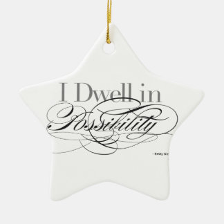 I Dwell In Possibility   Emily Dickinson Quote Christmas Ornament