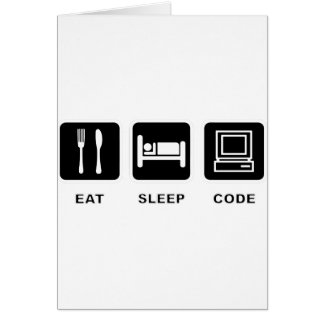 I eat, sleep and code card