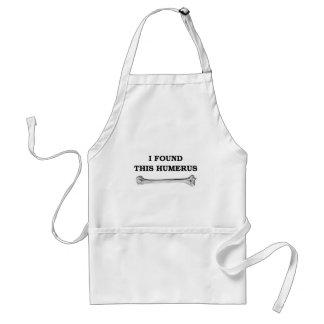 i found this humerus. standard apron