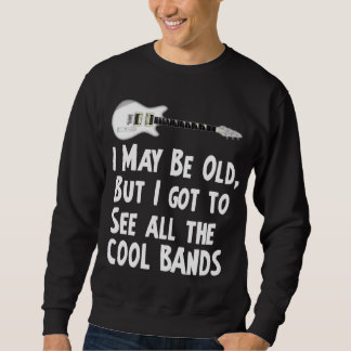 I got to see the cool bands pull over sweatshirt