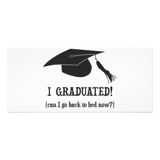 I Graduated!  Can I go back to bed now? Rack Card Template