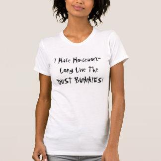 I Hate Housework T-shirt
