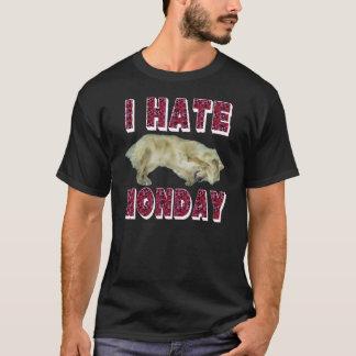 I hate Monday T -Shirt. T-Shirt