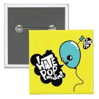 i hate pop music 15 cm square badge