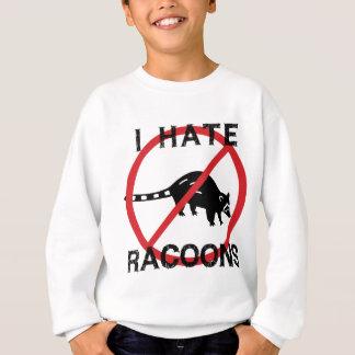 I Hate Racoons Sweatshirt