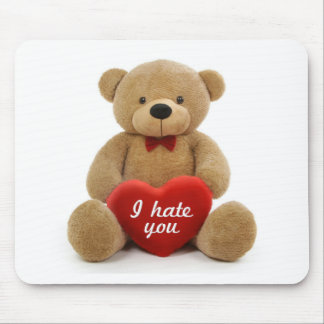 """I hate you"" cute teddy bear holding love heart Mousemat"