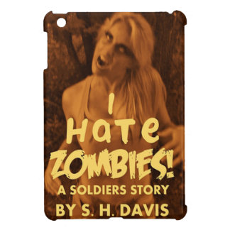 I HATE ZOMBIES!! in color iPad Mini Cover
