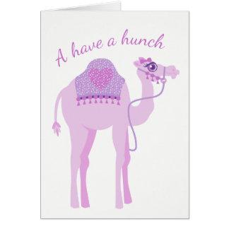 I have a hunch camel birthday card
