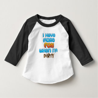 I Have More Fun T-Shirt