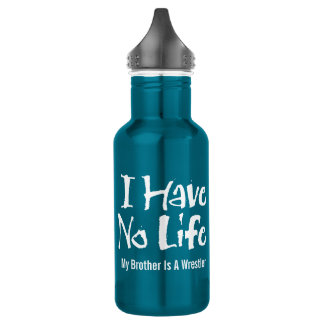 I Have No Life (Wrestling) 532 Ml Water Bottle