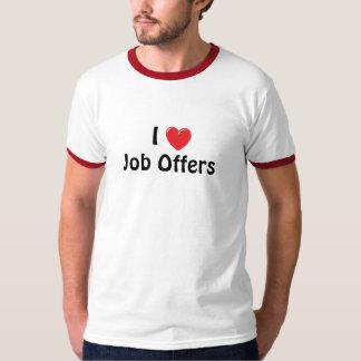 I Heart Job Offers T-Shirt