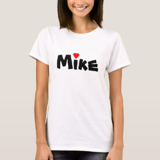 I Heart (Love) Mike Or ? T Shirt