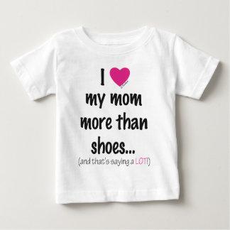 I Heart Love my Mom More than Shoes! Tshirts
