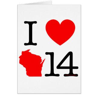 I Heart Wisconsin 14 Card