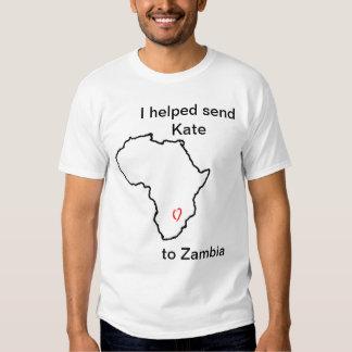 I Helped Send Kate to Zambia Shirt