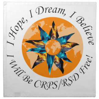 I Hope I Dream I Believe I will be CRPS RSD FREE L Napkin