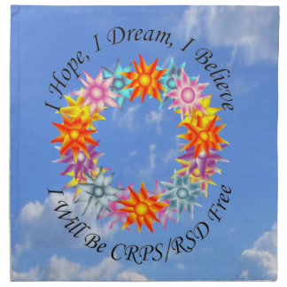 I Hope I Dream I Believe I will be CRPS RSD FREE Napkin