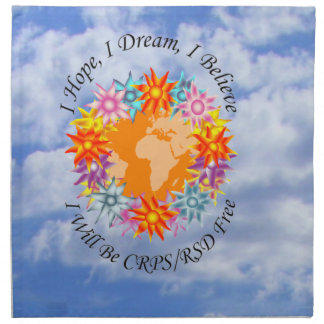 I Hope I Dream I Believe I will be CRPS RSD FREE O Napkin