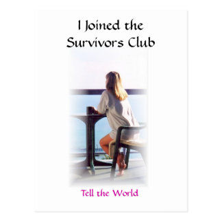 I Joined the Survivors Club Post Cards