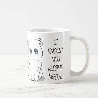 I Knead You Right Meow Cat Basic White Mug