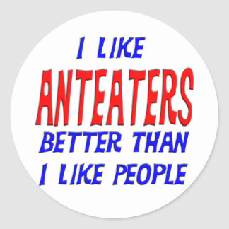 I Like Anteaters Better Than I Like People Sticker