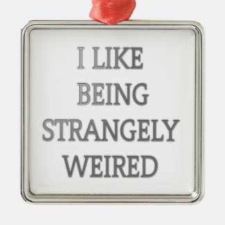 I like being strangely weird .png christmas ornament