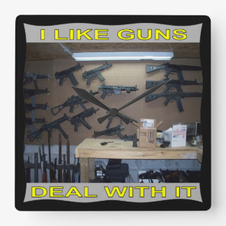 I Like Guns Deal With It Square Wall Clock