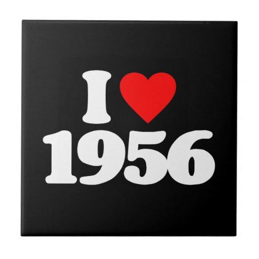 I LOVE 1956 TILE