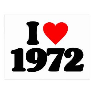 I LOVE 1972 POSTCARD