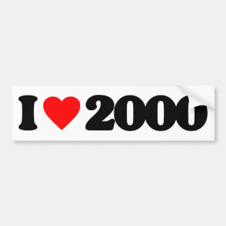 I LOVE 2000 BUMPER STICKER