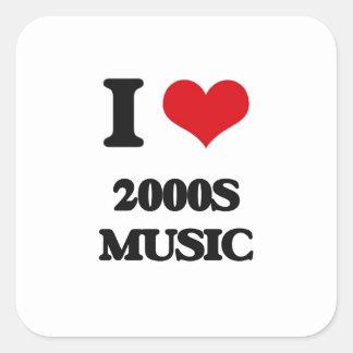 I Love 2000S MUSIC Square Sticker