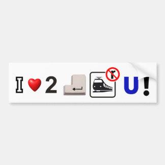 I love 2 ENTER tain U Bumper Sticker