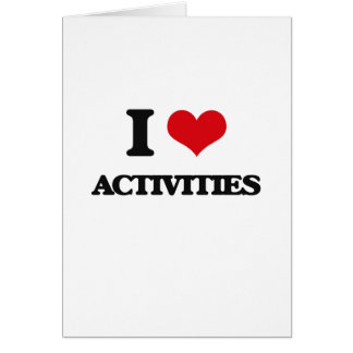 I Love Activities Greeting Card